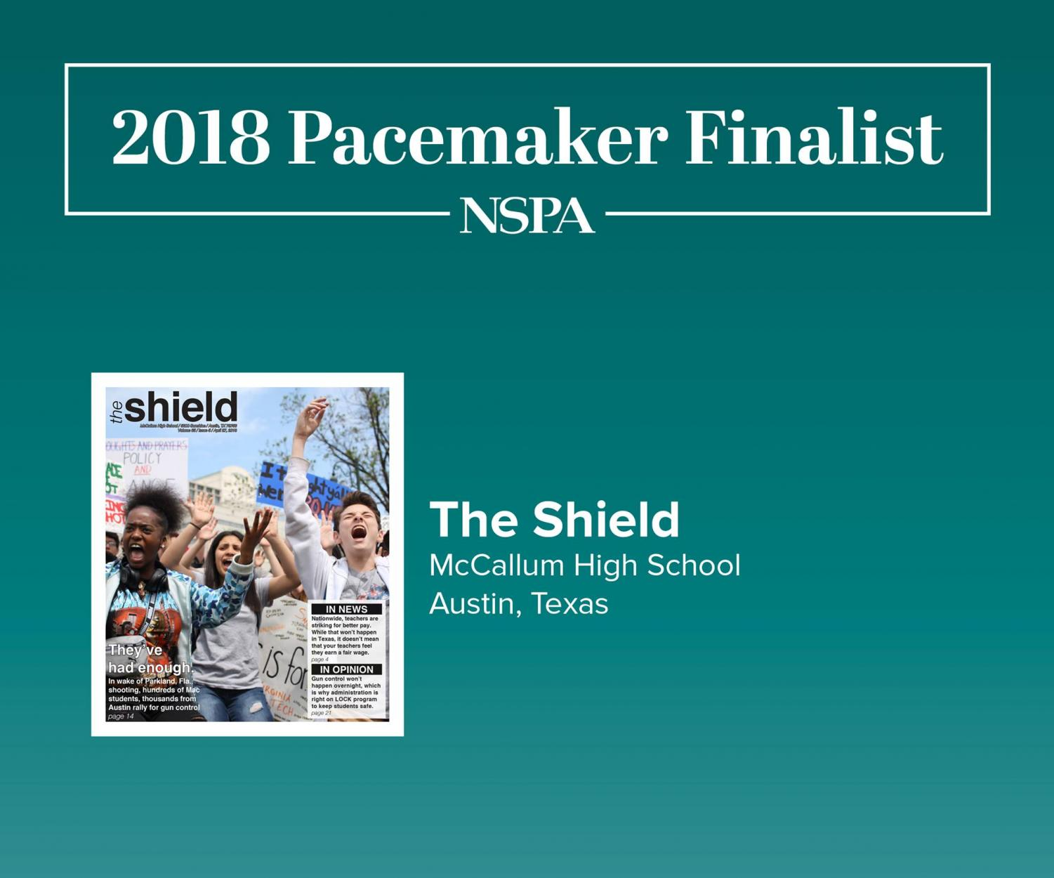 The Shield has been named one of 67 NSPA Newspaper Pacemaker Award finalists.
