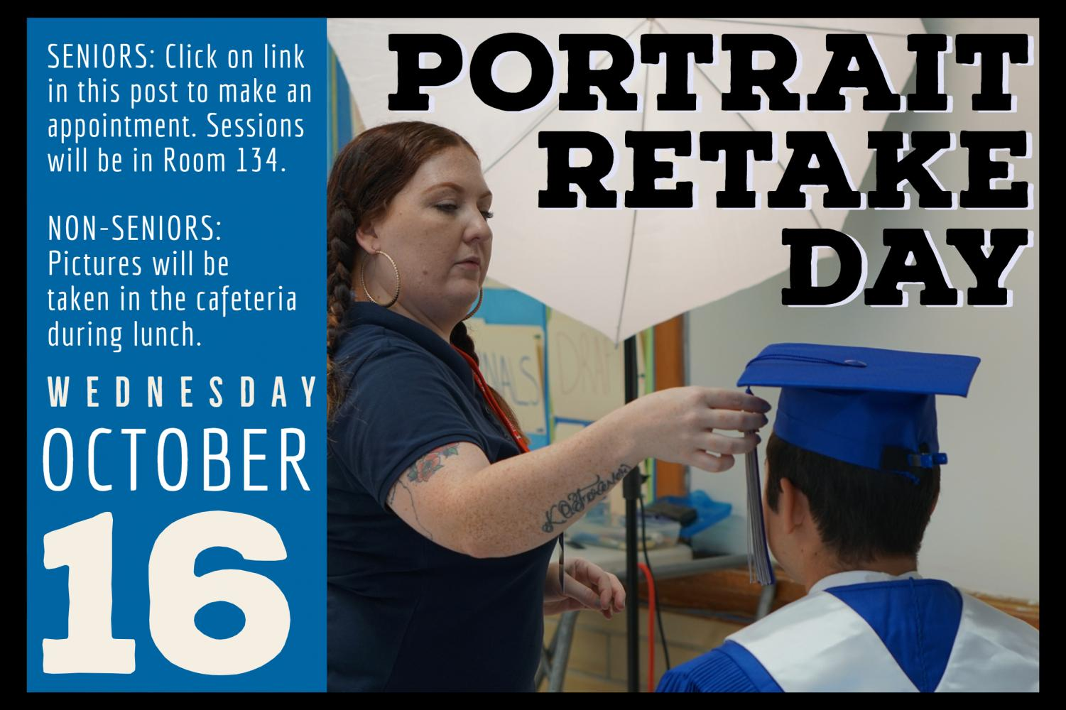 Portrait retakes for all students and teachers will take place on campus on Wednesday, Oct. 16.