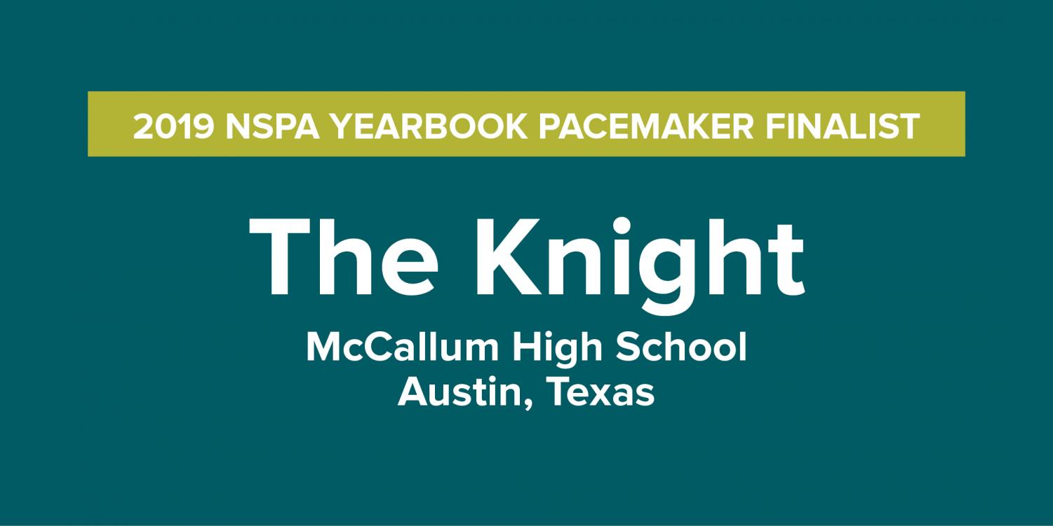 For the first time in school history, the Knight yearbook is a finalist for the NSPA Pacemaker Award, one of the most prestigious national award in scholastic journalism.