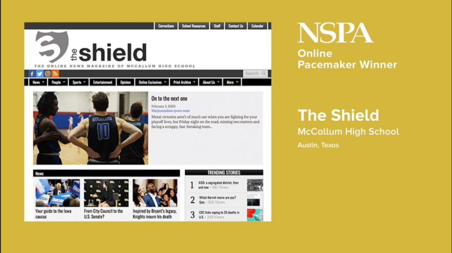 During Fridays NSPA live video broadcast, the Shield Online was named one of 16 2020 NSPA Online Pacemaker Award winners. Its the Shields third straight Online Pacemaker Award.